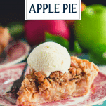 Slice of Dutch apple pie with vanilla ice cream and a text title overlay