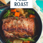 Close overhead shot of Dutch Oven pork roast and text title overlay