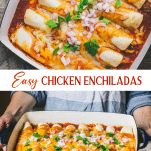 Long collage image of easy chicken enchiladas