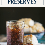 Old time fig preserves with text title box at top