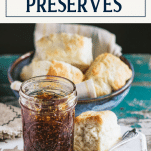 Fig preserves without pectin and text title box at top