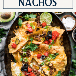 Pan of a simple nachos recipe with text title box at top