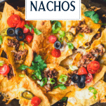 Close up shot of beef nachos with text title overlay