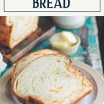 Slices of homemade jalapeno cheddar bread with text title box at top