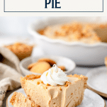 Slice of creamy peanut butter pie on a white plate with text title box at top
