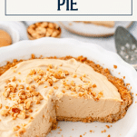 No bake peanut butter pie recipe with text title box at top