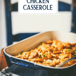 Side shot of a creamy poppy seed chicken casserole on a table with text title overlay