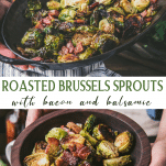 Long collage image of oven roasted brussels sprouts with bacon