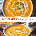 Long collage image of roasted butternut squash soup