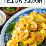 Tray of parmesan roasted summer squash with text title box at top