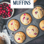 Overhead shot of cranberry muffins in a tin with text title overlay