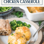 Plate of crescent roll chicken casserole with a text title box at top