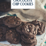 Tray of soft and chewy double chocolate chip cookies with text title overlay