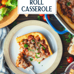 Overhead image of a plate of sausage crescent roll casserole with text title overlay