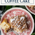 Overhead shot of a slice of the best apple coffee cake recipe on a red and white plate with text title box at top