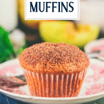 Close up shot of apple cinnamon muffin on a plate with text title overlay