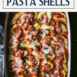 Overhead image of the best stuffed pasta shells recipe with text title box at top