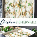 Long collage image of Chicken Stuffed Shells with Spinach and Alfredo