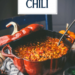 Pot of the best pumpkin chili recipe with text title overlay